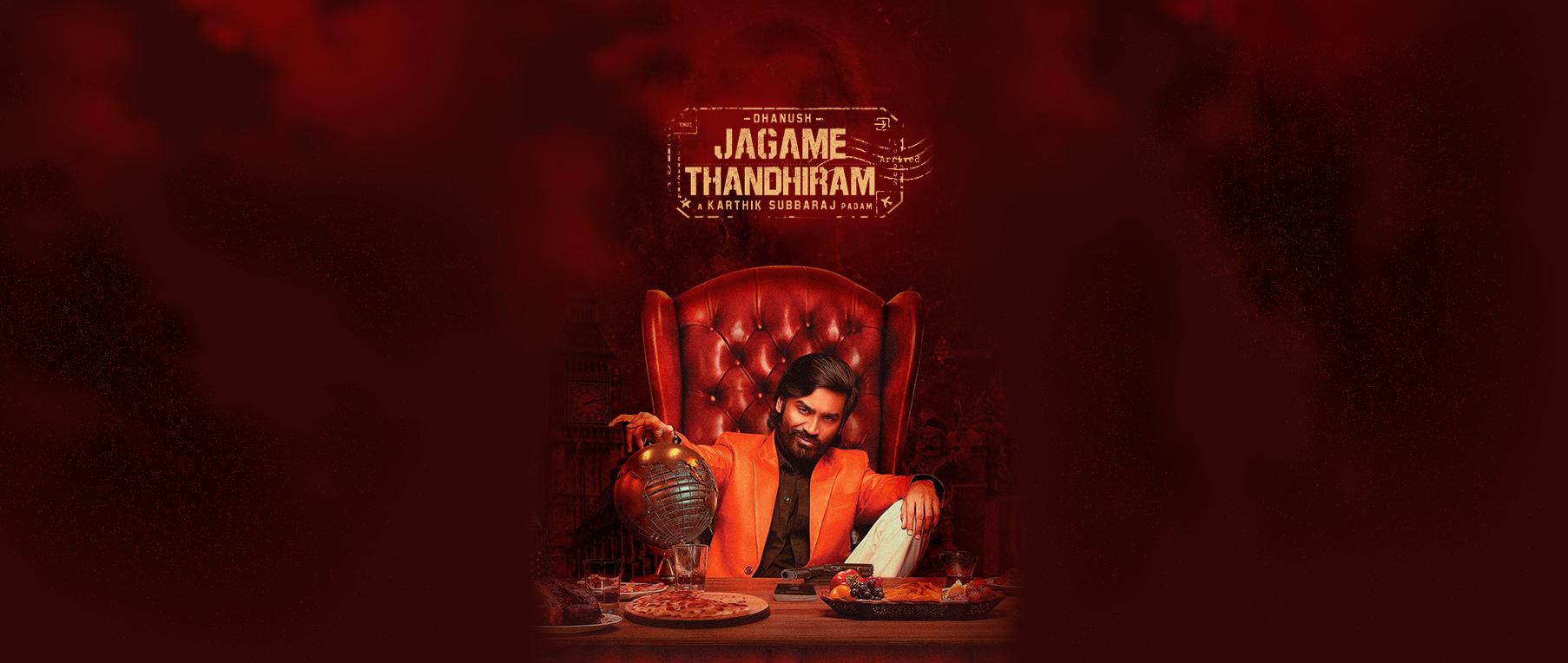 Jagame Thandhiram